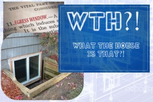 What The House? What is an Egress Window?