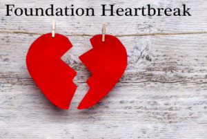 Foundation Heartbreak